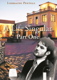 A LIFE SINGULAR - PART ONE