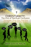 CHRISTIANITY THE END OF SPIRITUAL CONFUSION