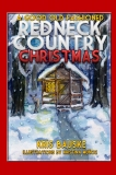 A GOOD OLD FASHIONED REDNECK COUNTRY CHRISTMAS