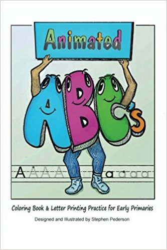 ANIMATED ABCS COLORING BOOK & LETTER PRINTING FOR EARLY PRIMARIES