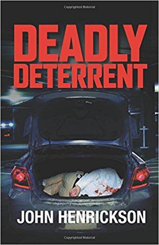 DEADLY DETERRENT