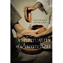 A SPIRITUALITY OF AWARENESS