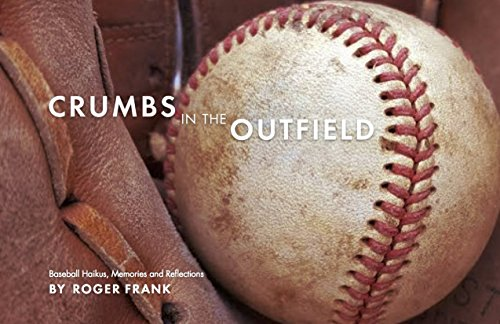 CRUMBS IN THE OUTFIELD