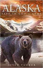 Alaska Safe In God's Arms