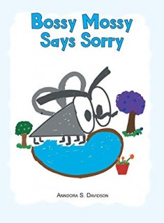 Bossy Mossy Says Sorry