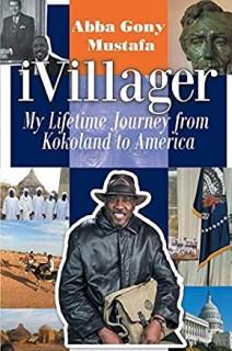 Ivillager: My Lifetime Journey From Kokoland To America