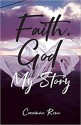 Faith God My Story