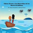 Chicas Drone Y Las Maravillas De Los Mocos De Ballena