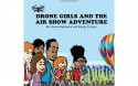 Drone Girls And The Air Show Adventure