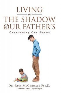 Living In The Shadow Of Our Fathers: