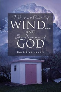 A Violent Gust Of Wind And The Presence Of God