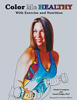 Color Me Healthy With Exercise And Nutrition