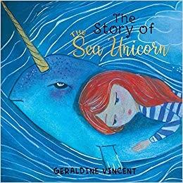 The Story Of The Sea Unicorn