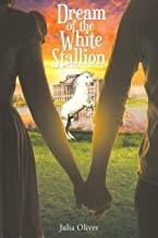 Dream Of The White Stallion
