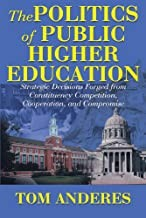 The Politics Of Public Higher Education