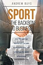 Sport Is The Backbone To Business