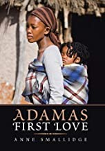 Adama's First Love