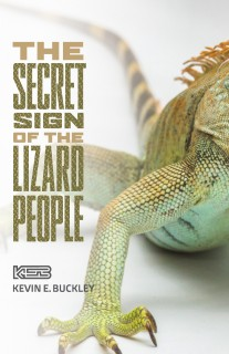 THE SECRET SIGN OF THE LIZARD PEOPLE  ISBN: 978-1-5255-5962-4 (SOFT COVER)