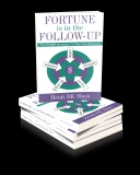 FORTUNE IS IN THE FOLLOW-UPA