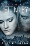 GETTING BY