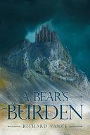 A Bear's Burden