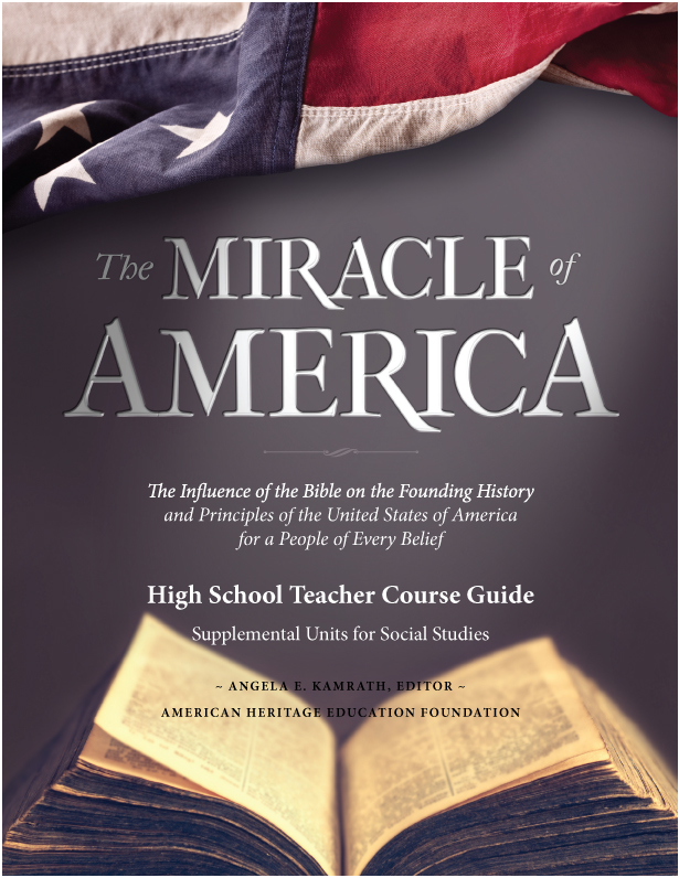 THE MIRACLE OF AMERICA HIGH SCHOOL TEACHER COURSE GUIDE