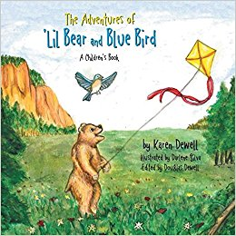THE ADVENTURES OF LIL BEAR AND BLUE BIRD: A CHILDREN'S BOOK