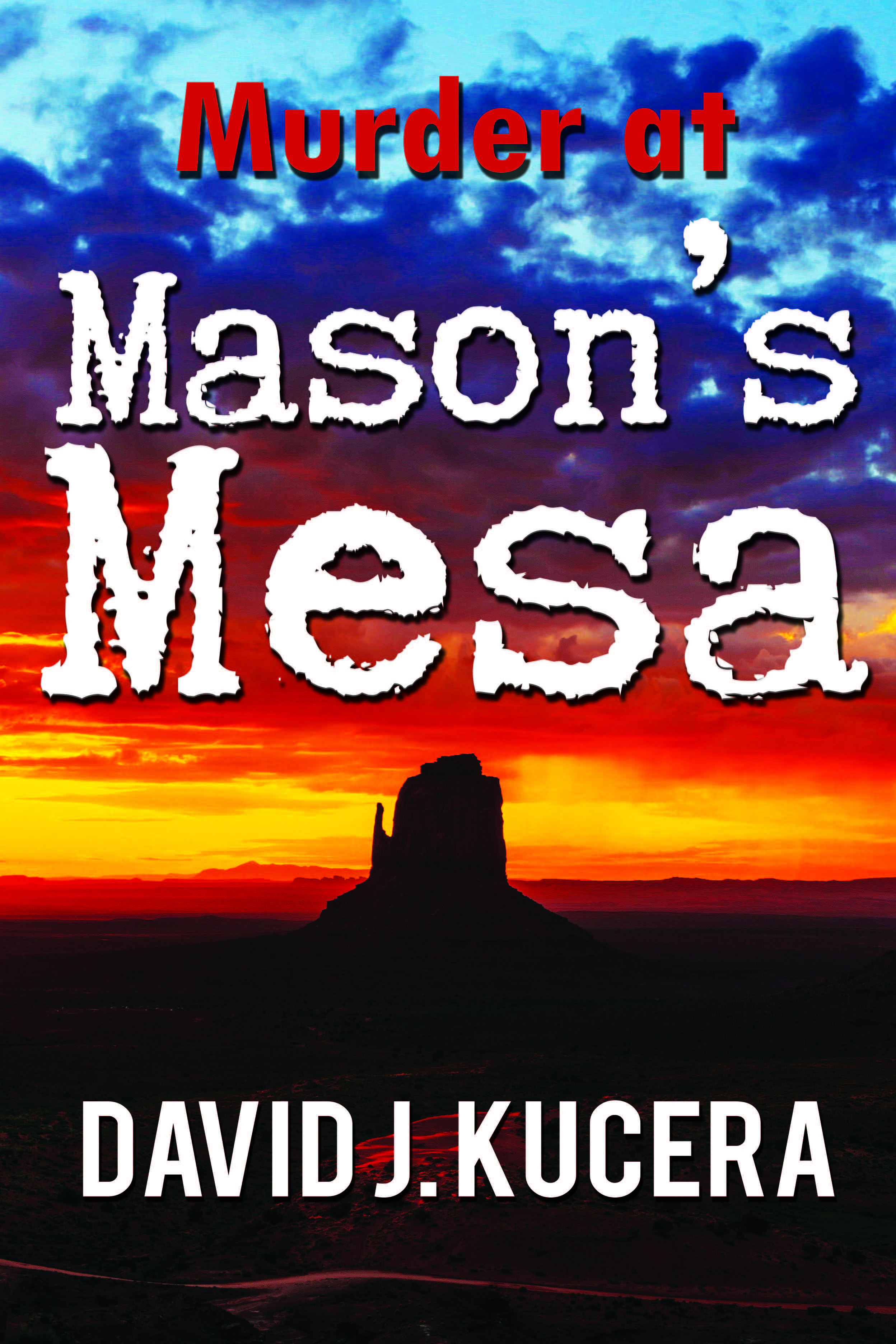 MURDER AT MASON'S MESA
