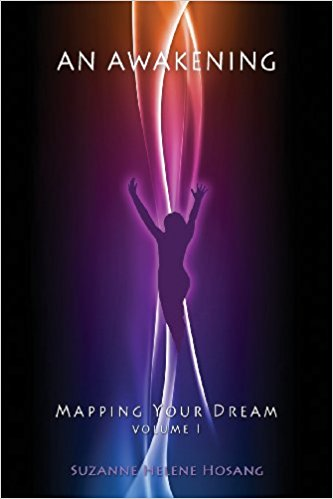 AN AWAKENING, MAPPING YOUR DREAM, VOLUME 1