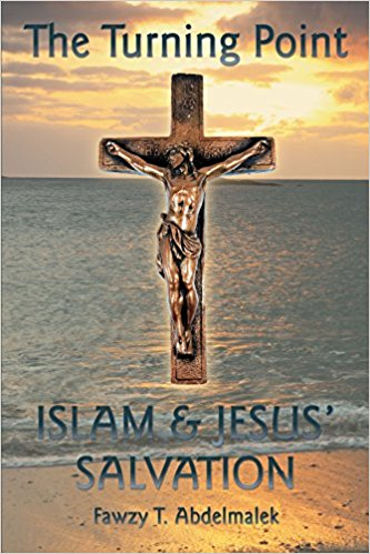 THE TURNING POINT : ISLAM & JESUS SALVATION