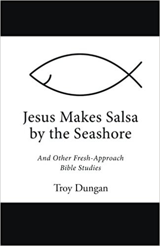 JESUS MAKES SALSA BY THE SEASHORE
