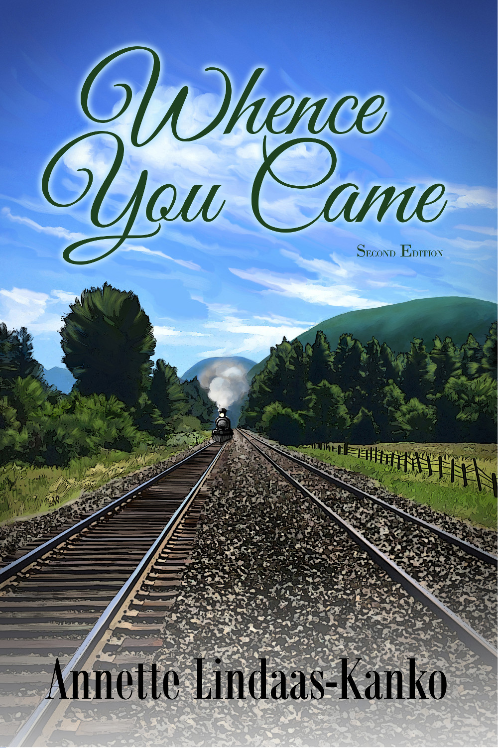 WHENCE YOU CAME
