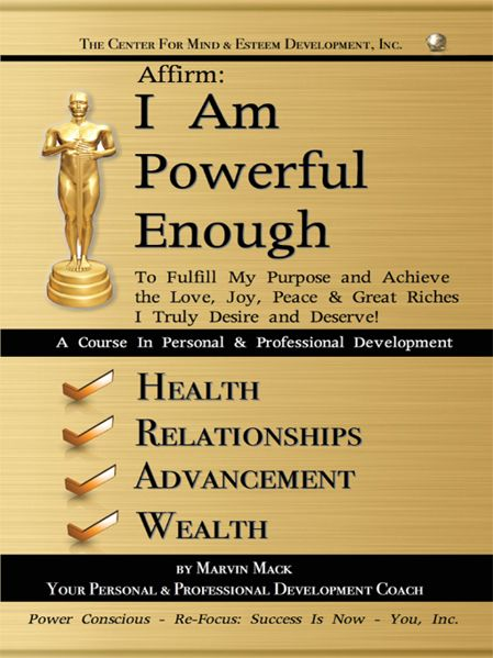 AFFIRM: I AM POWERFUL ENOUGH