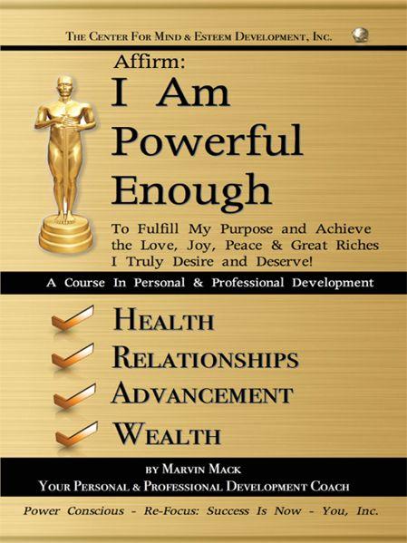 AFFIRM: I AM POWERFUL ENOUGH
