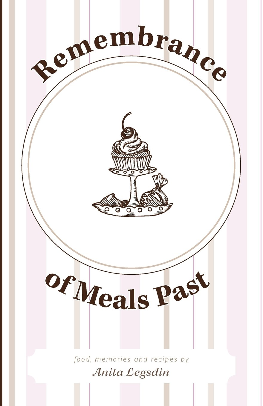 Remembrance Of Meals Past