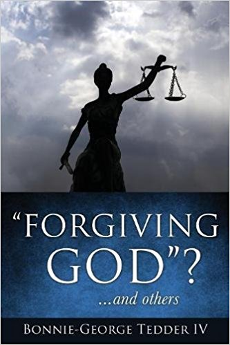 FORGIVING GOD? ...AND OTHERS