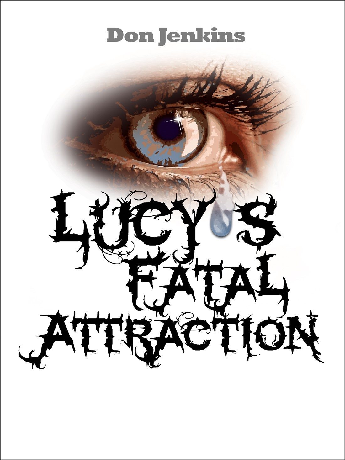 LUCY'S FATAL ATTRACTION