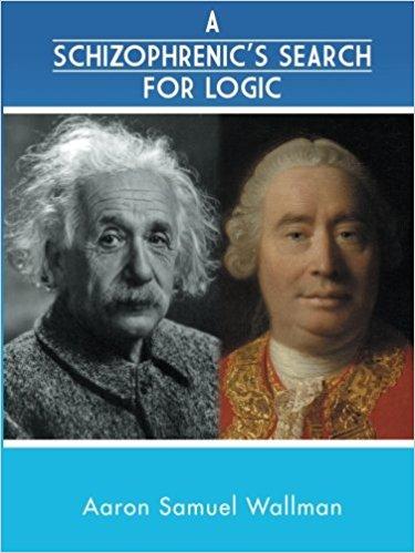 A SCHIZOPHRENICS SEARCH FOR LOGIC