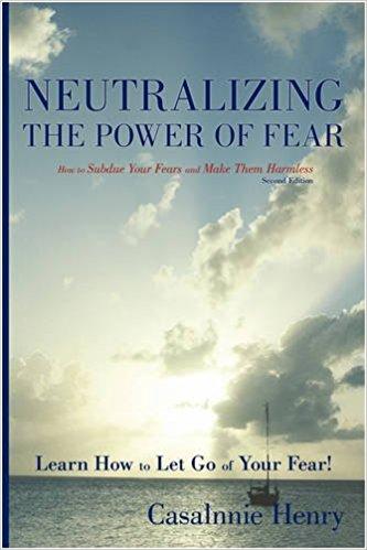 NEUTRALIZING THE POWER OF FEAR