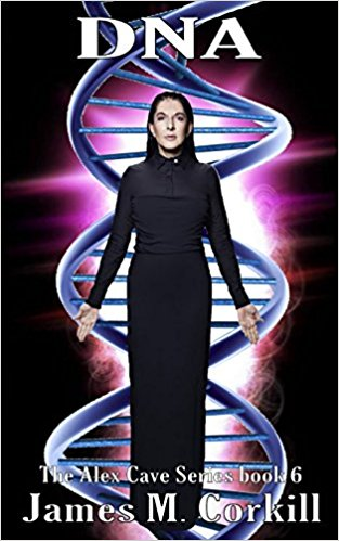 DNA. THE ALEX CAVE SERIES BOOK 6