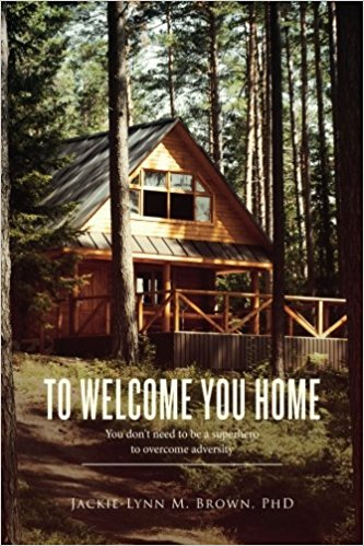 TO WELCOME YOU HOME