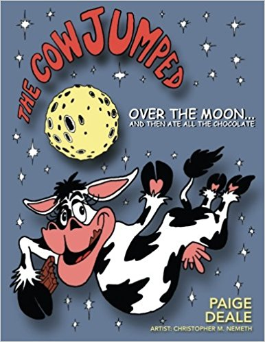 THE COW JUMPED OVER THE MOON… AND THEN ATE ALL THE CHOCOLATE