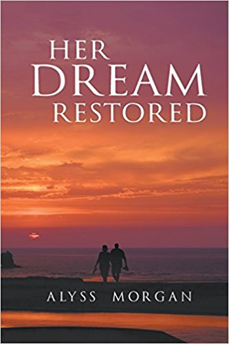 HER DREAM RESTORED