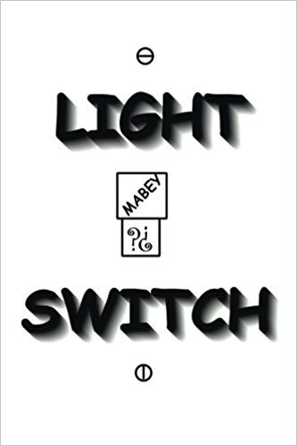 LIGHT SWITCH: 2ND EDITION