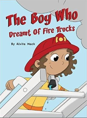 THE BOY WHO DREAMT OF FIRE TRUCKS