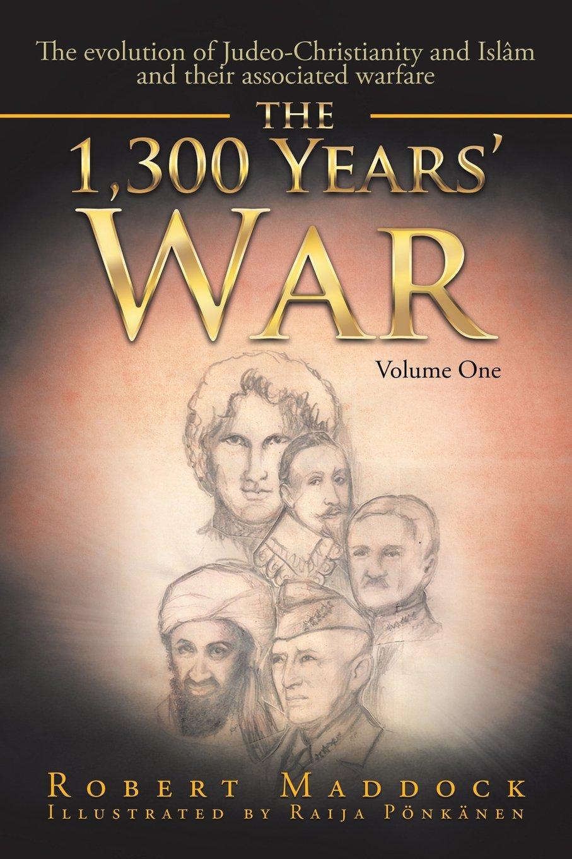THE 1,300 YEARS' WAR VOLUME 1