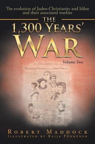 THE 1300 YEAR'S WAR VOLUME 2