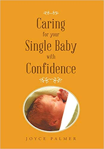 Caring For Your Single Baby With Confidence