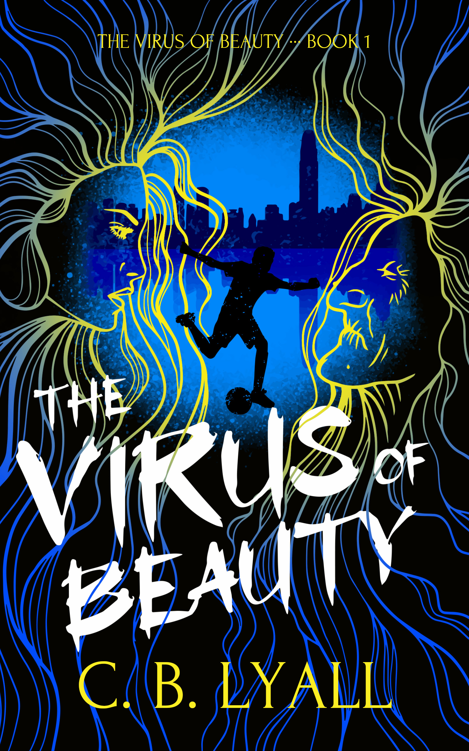 THE VIRUS OF BEAUTY