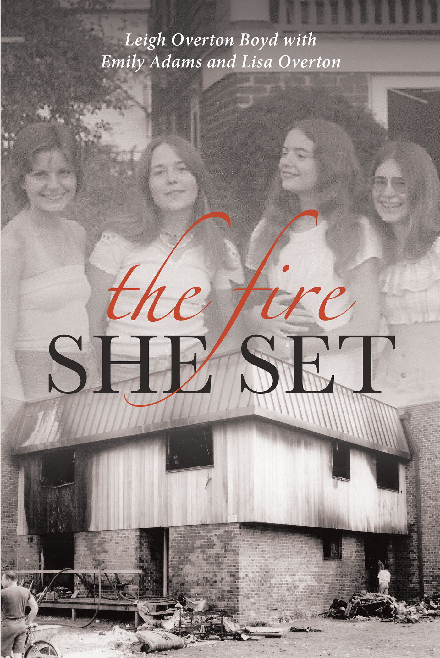 THE FIRE SHE SET
